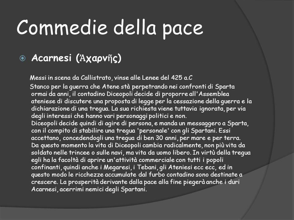 Commedie della pace Acarnesi (Ἀχαρνῆς)