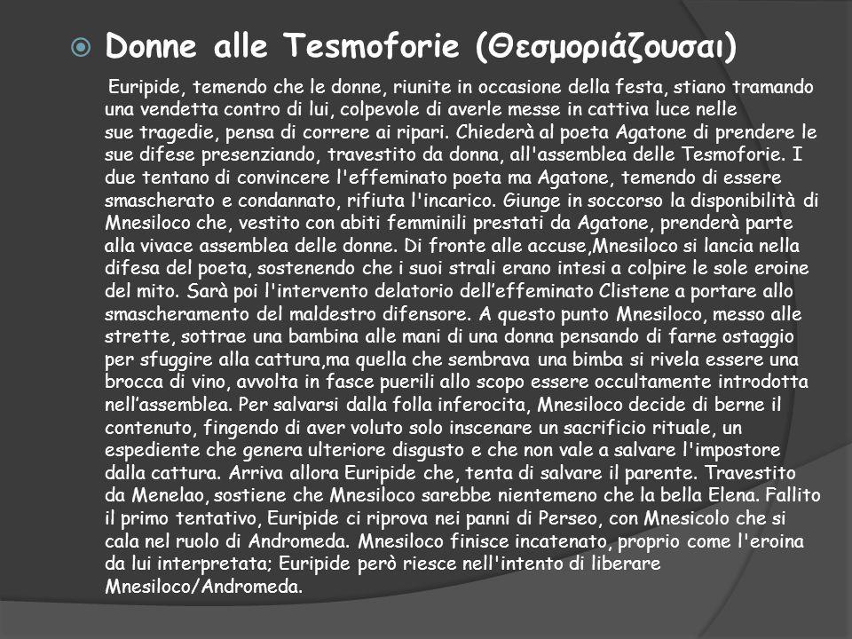 Donne alle Tesmoforie (Θεσμοριάζουσαι)