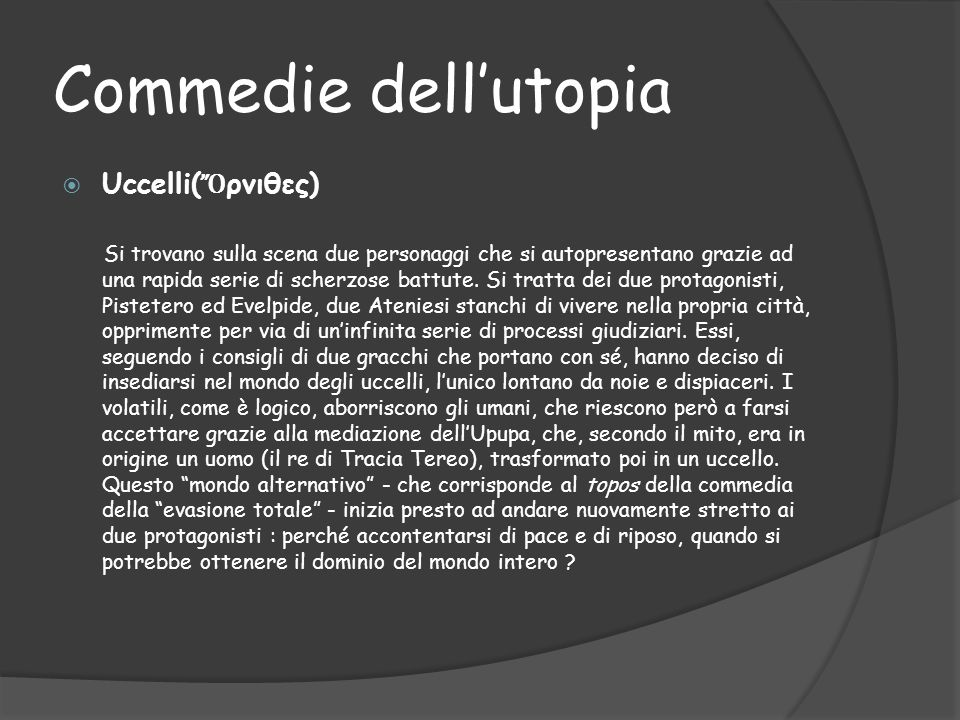 Commedie dell'utopia Uccelli(Ὄρνιθες)