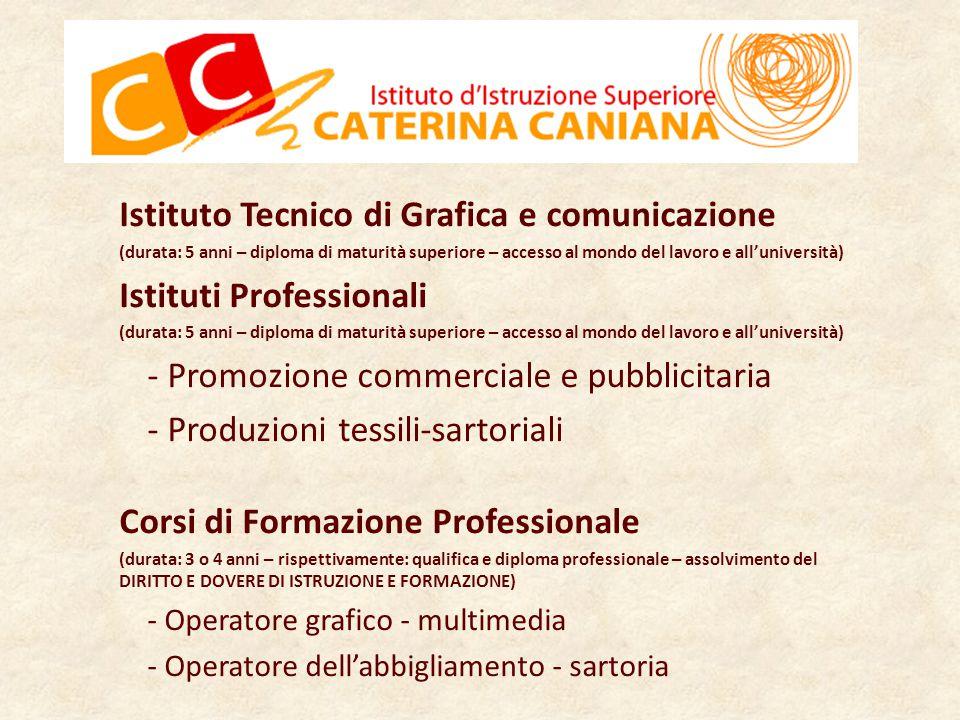 Istituto Tecnico di Grafica e comunicazione Istituti Professionali