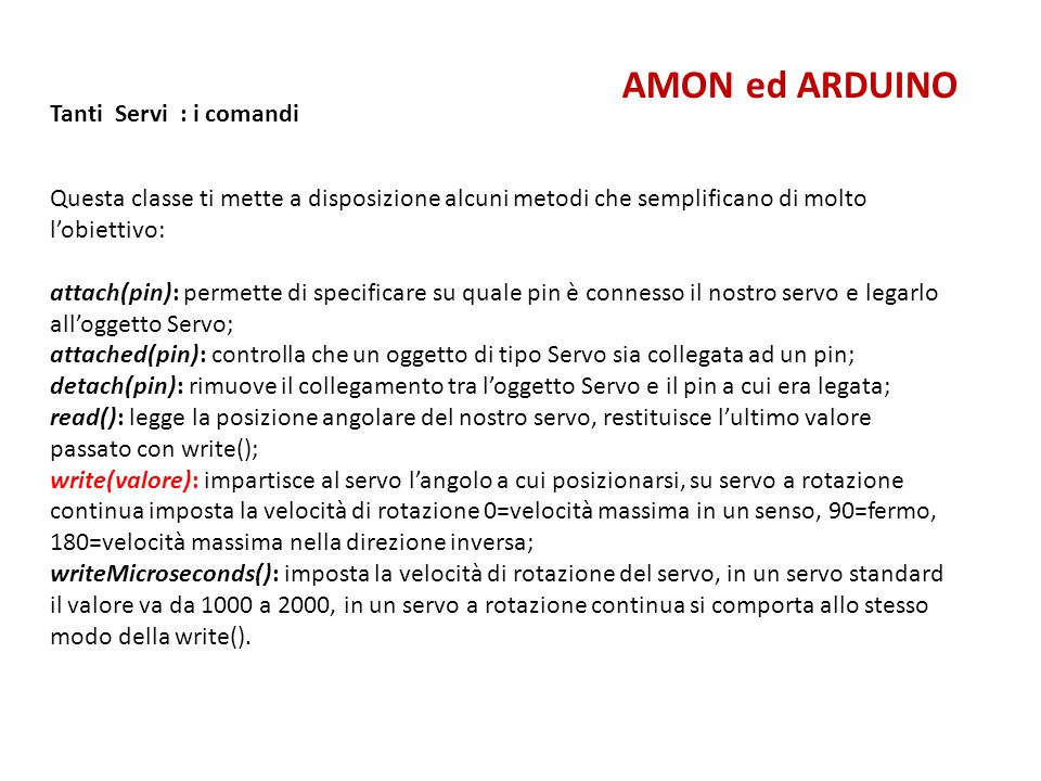AMON ed ARDUINO Tanti Servi : i comandi