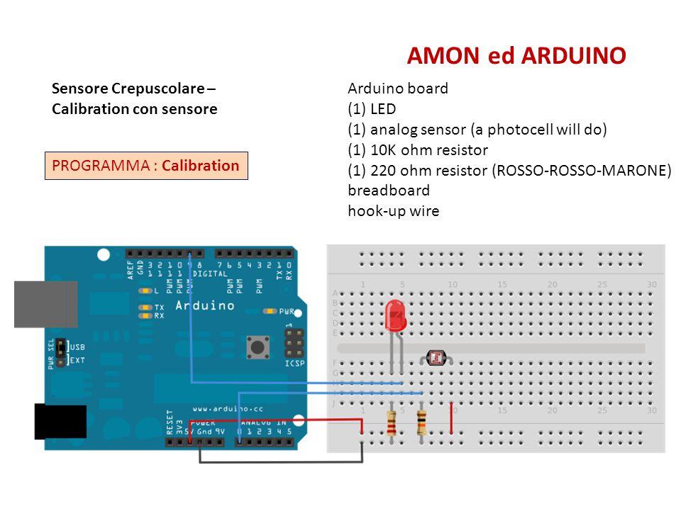 AMON ed ARDUINO Sensore Crepuscolare – Calibration con sensore