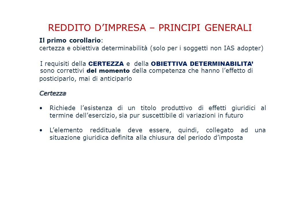 REDDITO D'IMPRESA – PRINCIPI GENERALI