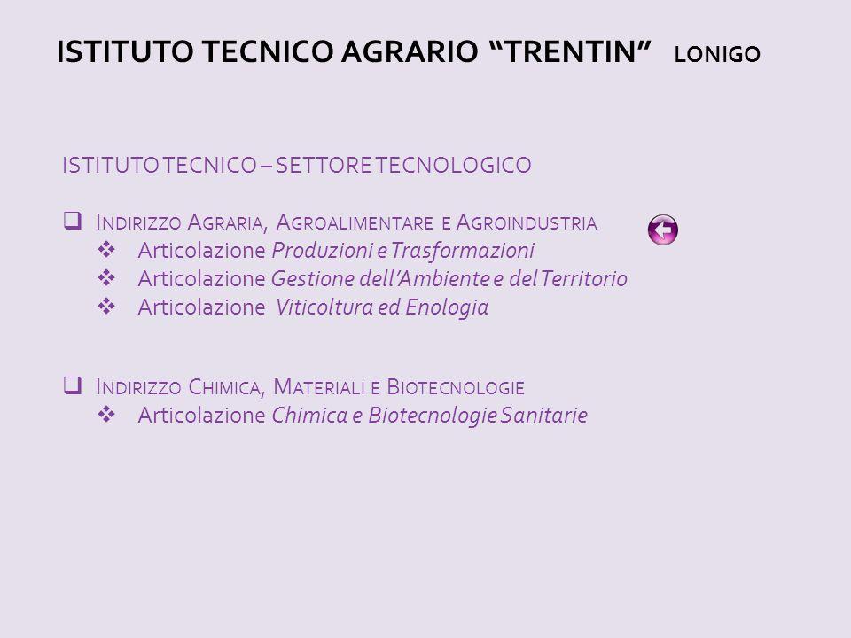 ISTITUTO TECNICO AGRARIO TRENTIN LONIGO