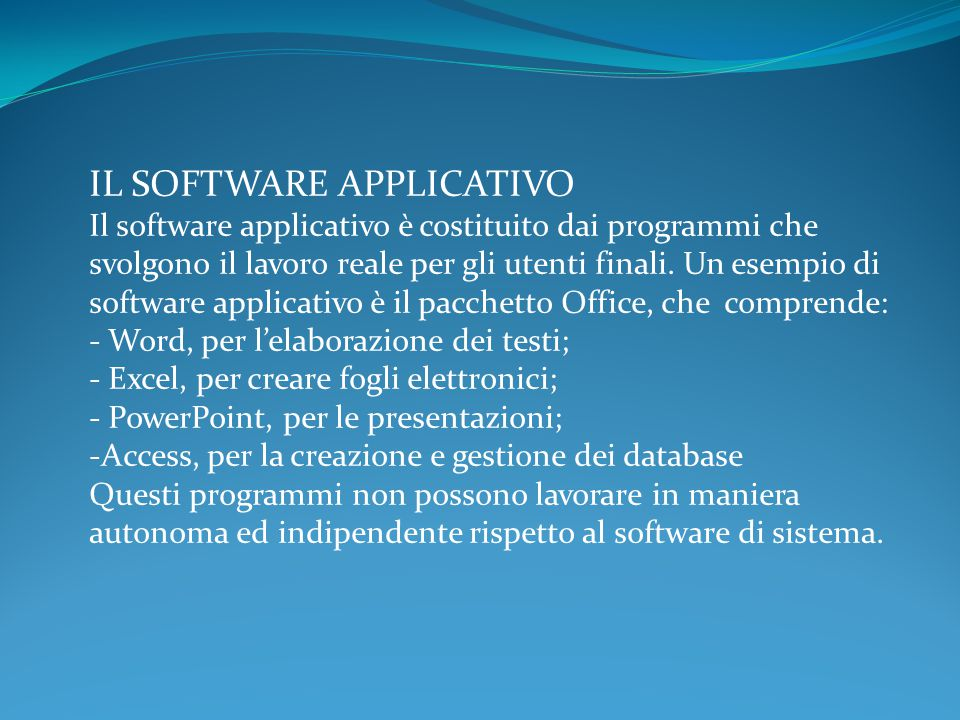 IL SOFTWARE APPLICATIVO