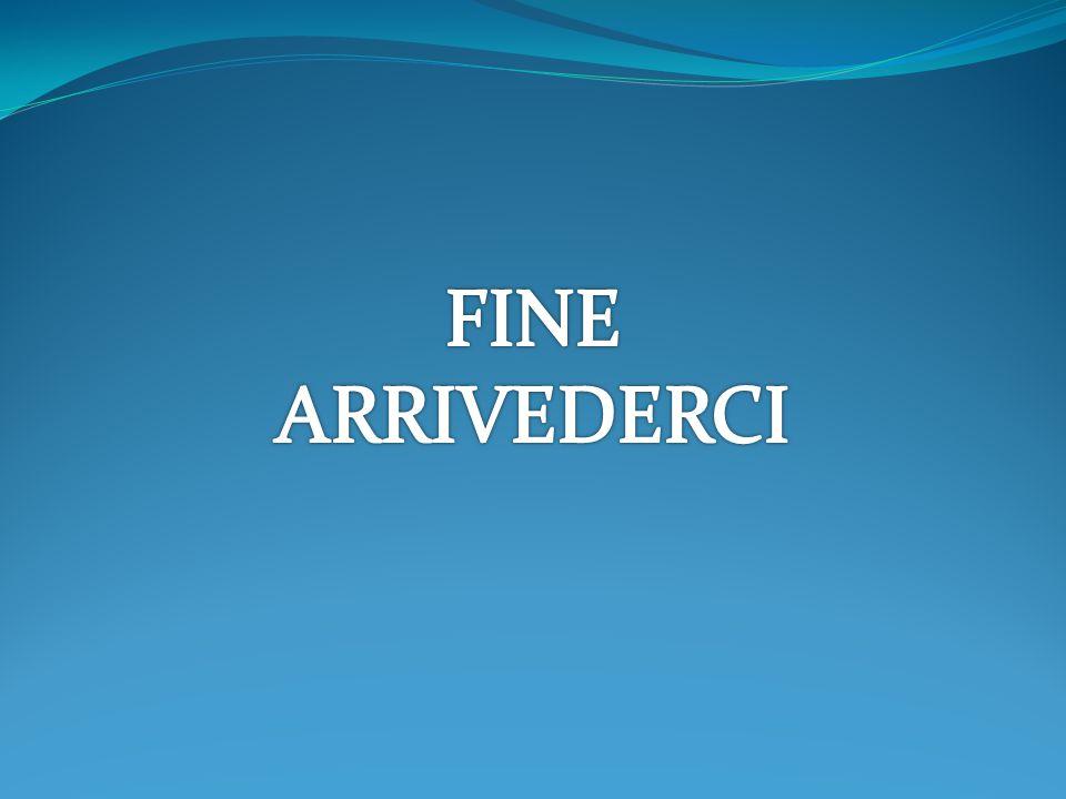 FINE ARRIVEDERCI