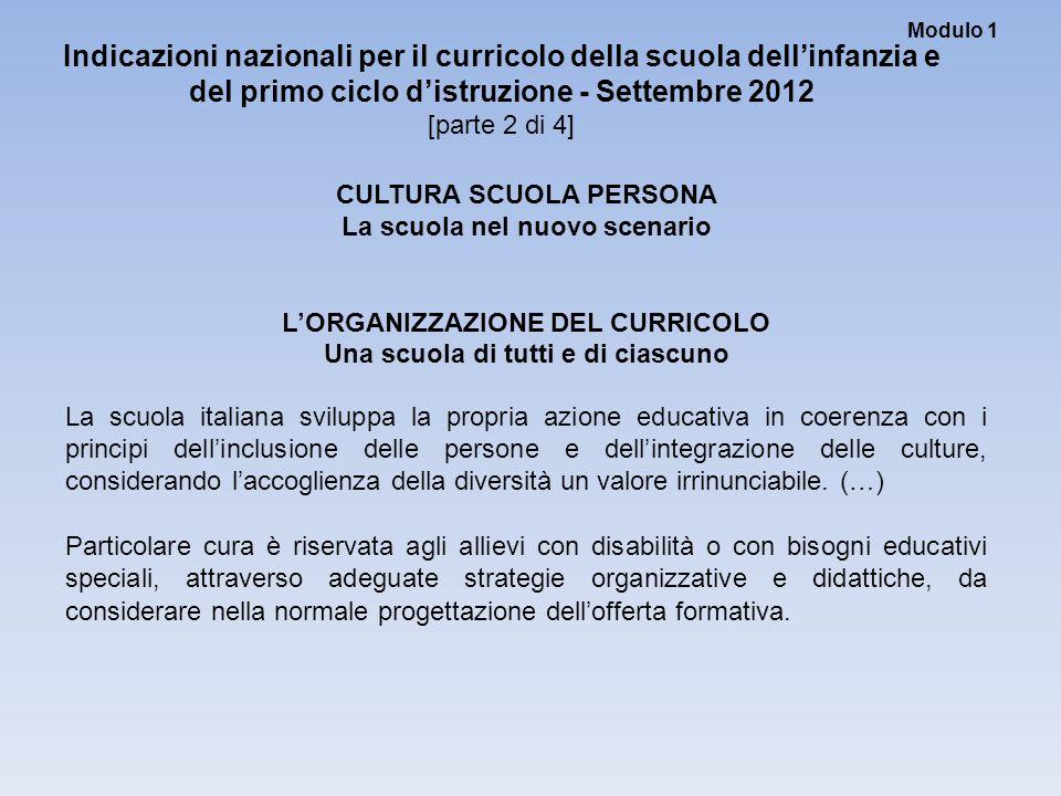 Modulo 1 Indicazioni nazionali per il curricolo della scuola dell'infanzia e del primo ciclo d'istruzione - Settembre 2012.