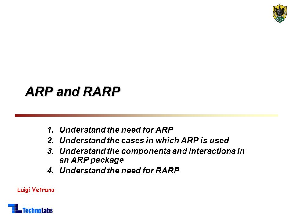 ARP and RARP Understand the need for ARP