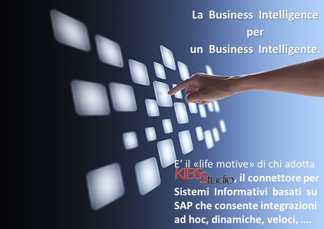 La Business Intelligence un Business Intelligente.