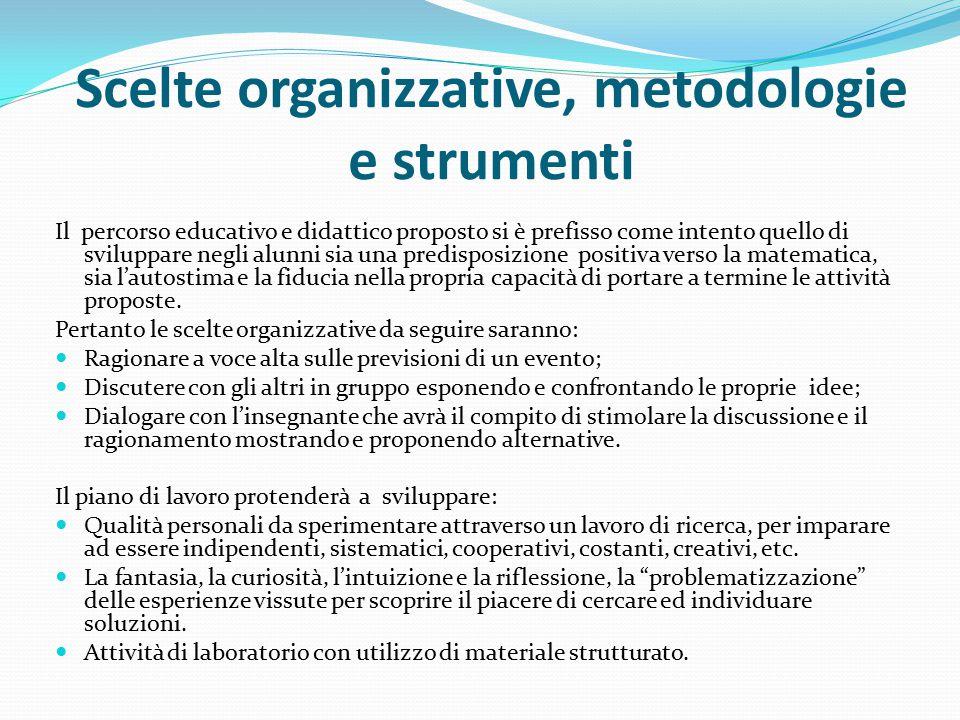 Scelte organizzative, metodologie e strumenti