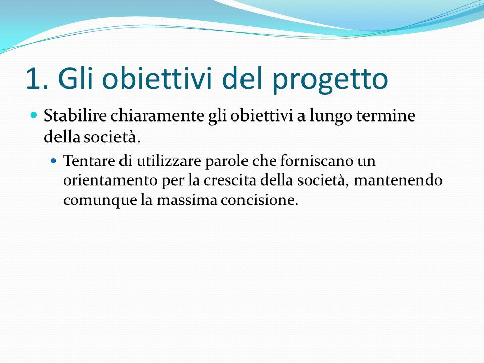 1. Gli obiettivi del progetto