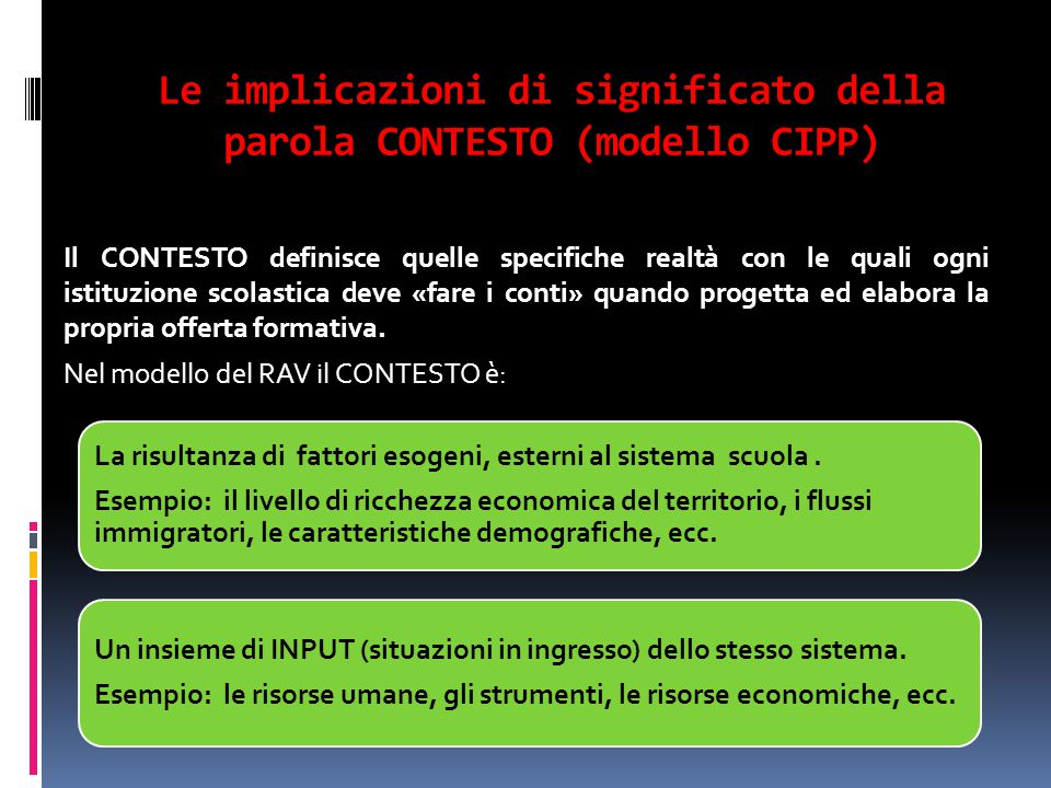 Le implicazioni di significato della parola CONTESTO (modello CIPP)