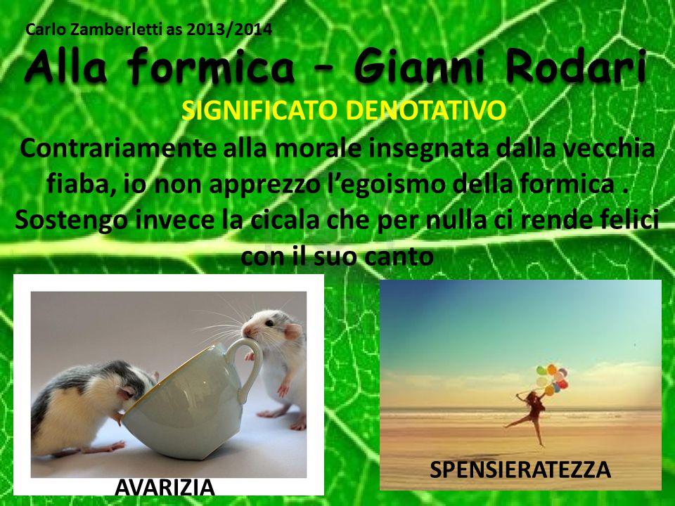Alla formica – Gianni Rodari SIGNIFICATO DENOTATIVO