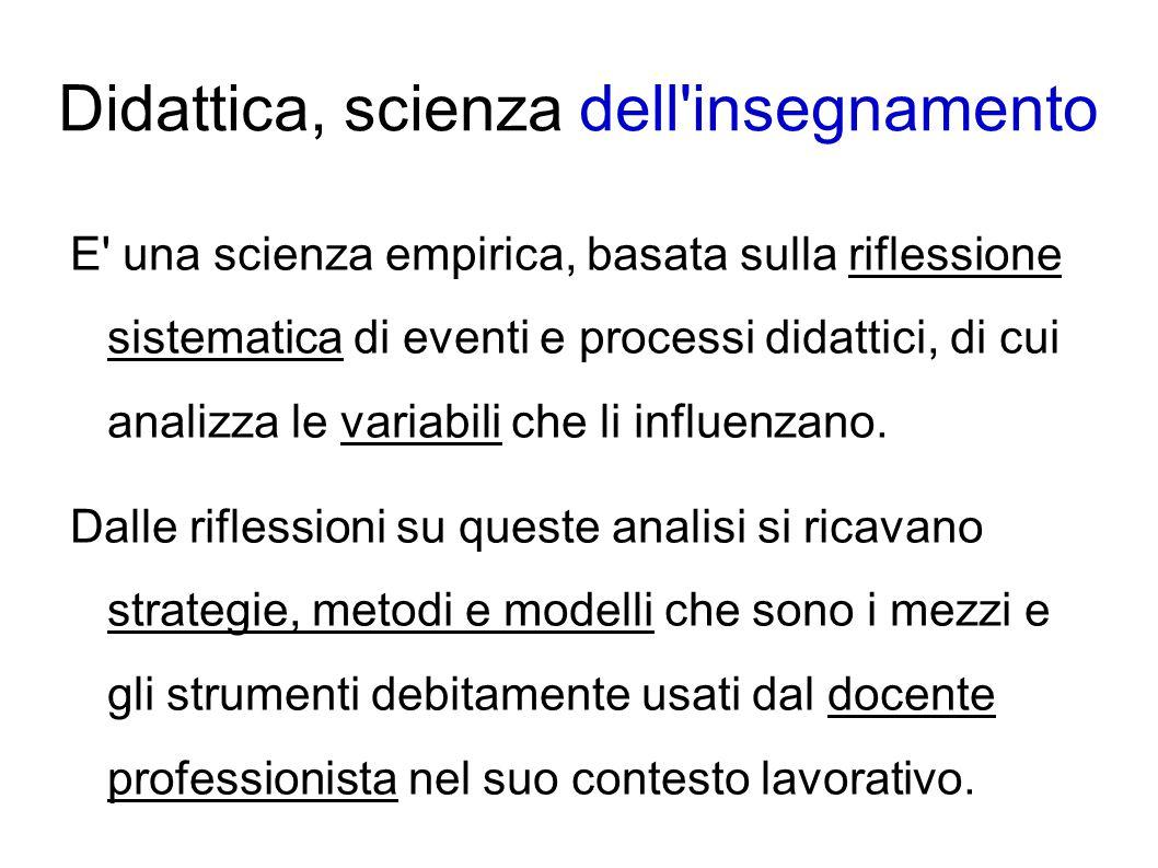 Didattica, scienza dell insegnamento