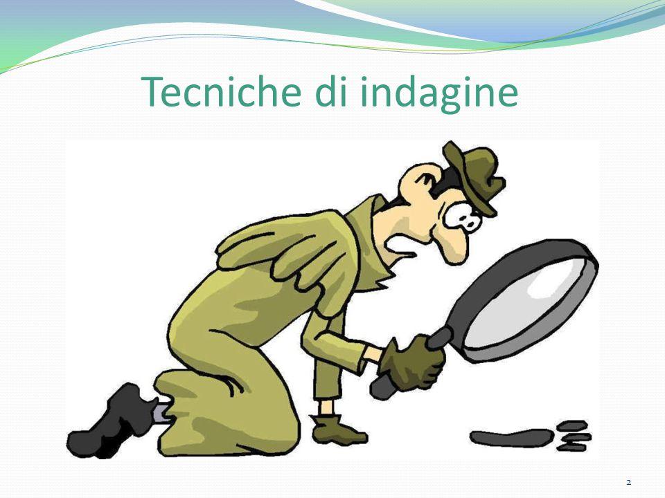 Tecniche di indagine