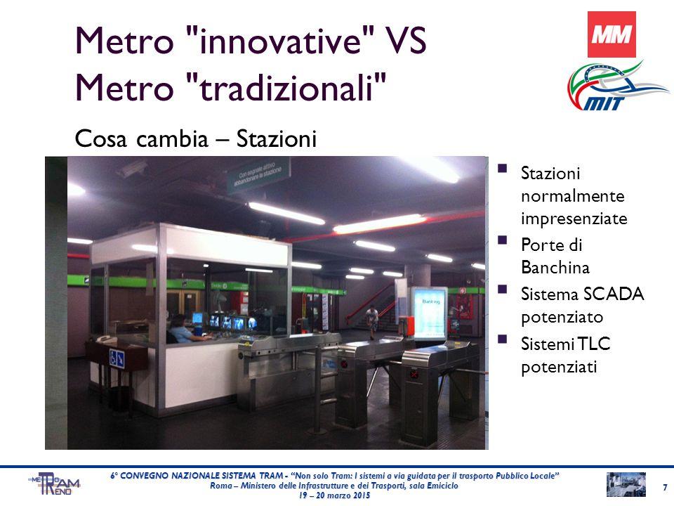 Metro innovative VS Metro tradizionali