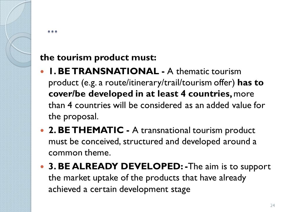 ... the tourism product must: