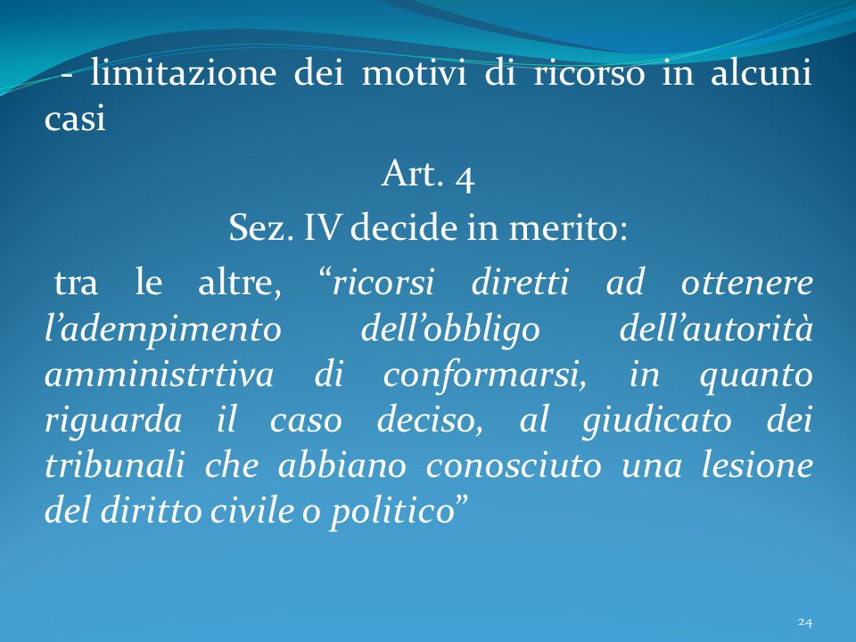 Sez. IV decide in merito: