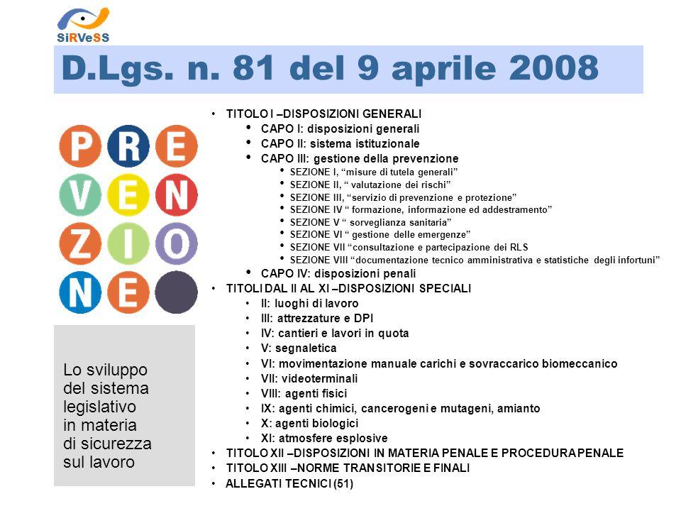 D.Lgs. n. 81 del 9 aprile 2008 Lo sviluppo del sistema legislativo