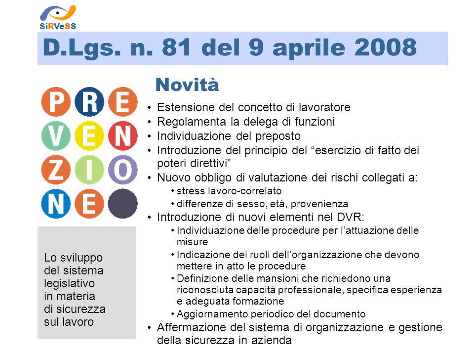 D.Lgs. n. 81 del 9 aprile 2008 Novità