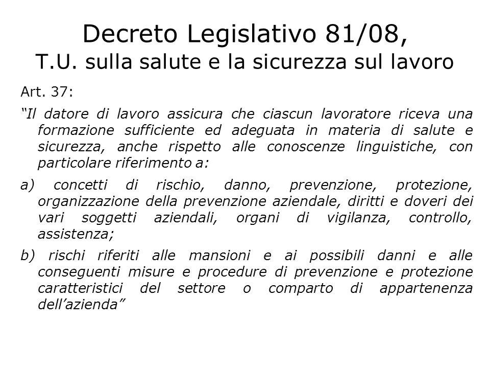 Decreto Legislativo 81/08, T.U. sulla salute e la sicurezza sul lavoro