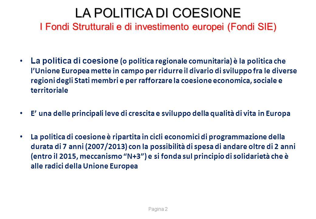 LA POLITICA DI COESIONE LA RIPARTIZIONE DELLE RISORSE PERIODO 2007/2013
