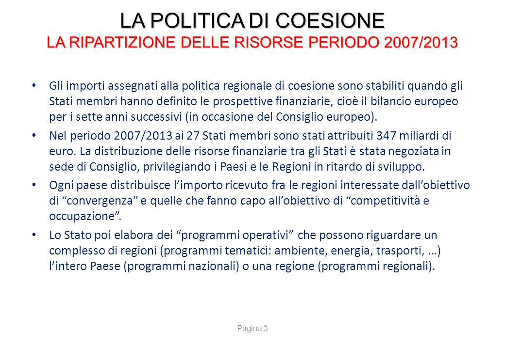 LA POLITICA DI COESIONE L'AUTORITA' DI GESTIONE DELLE RISORSE