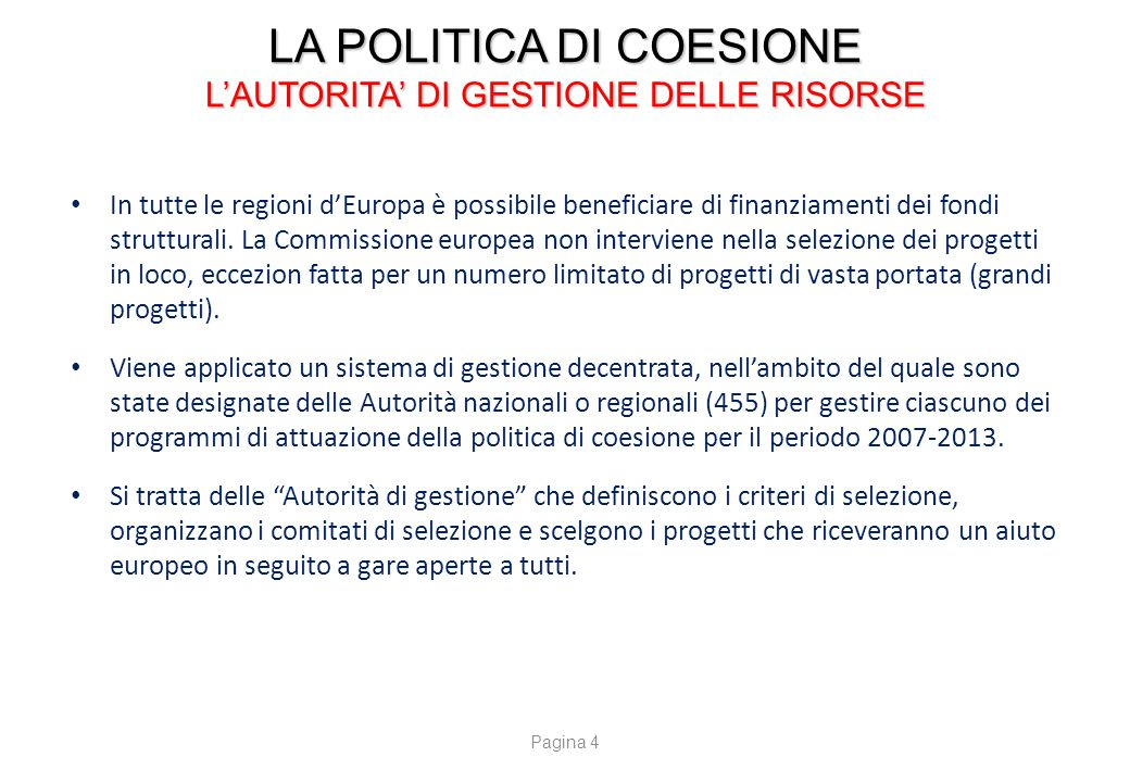 LA POLITICA DI COESIONE I BENEFICIARI E I SETTORI D'AZIONE