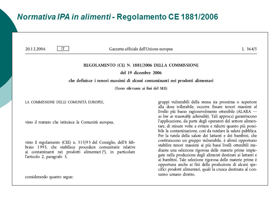 Normativa IPA in alimenti - Regolamento CE 1881/2006
