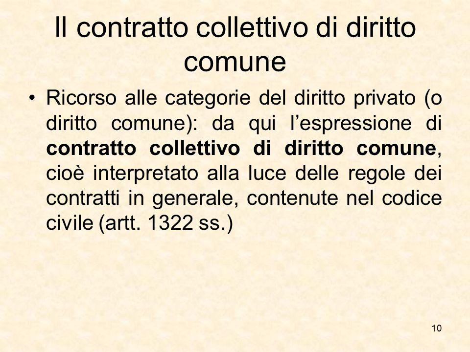 Il contratto collettivo di diritto comune