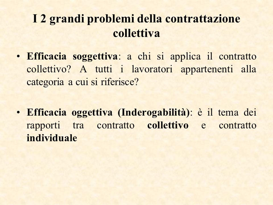 I 2 grandi problemi della contrattazione collettiva