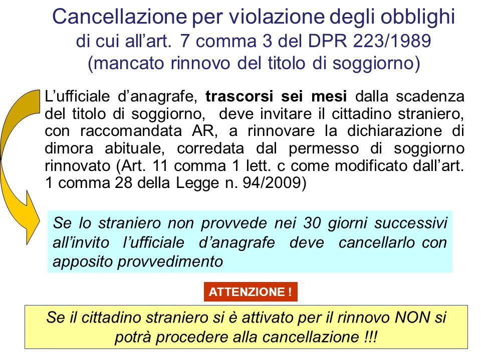 Cancellazione per violazione degli obblighi di cui all'art
