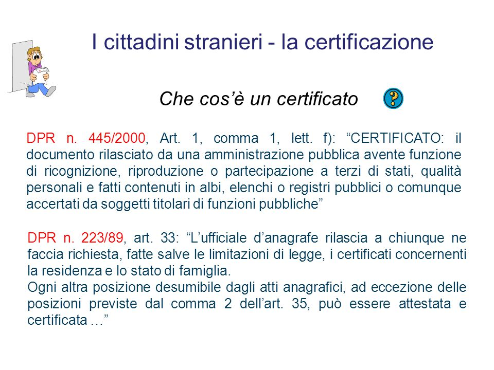 I cittadini stranieri - la certificazione