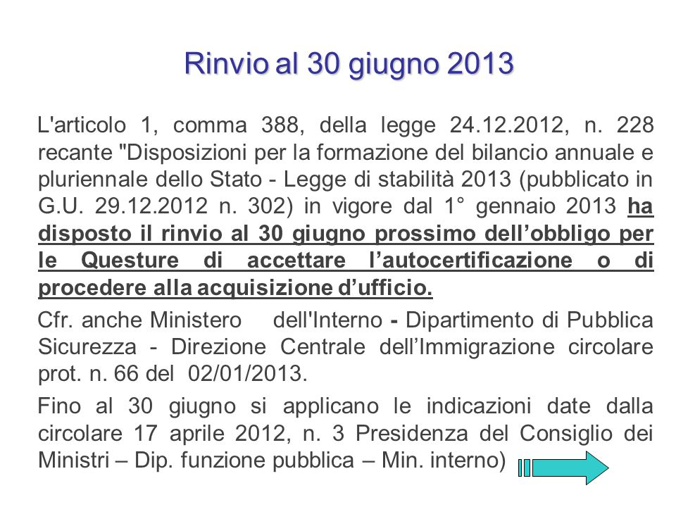 Rinvio al 30 giugno 2013
