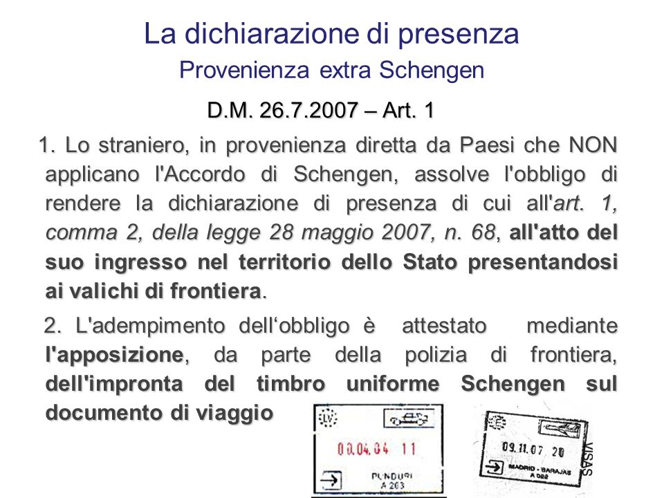 La dichiarazione di presenza Provenienza extra Schengen