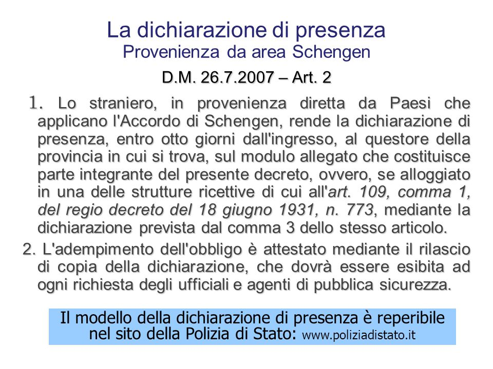 La dichiarazione di presenza Provenienza da area Schengen
