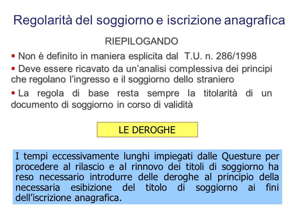 Regolarità del soggiorno e iscrizione anagrafica