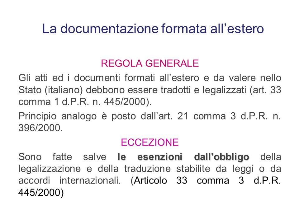 La documentazione formata all'estero