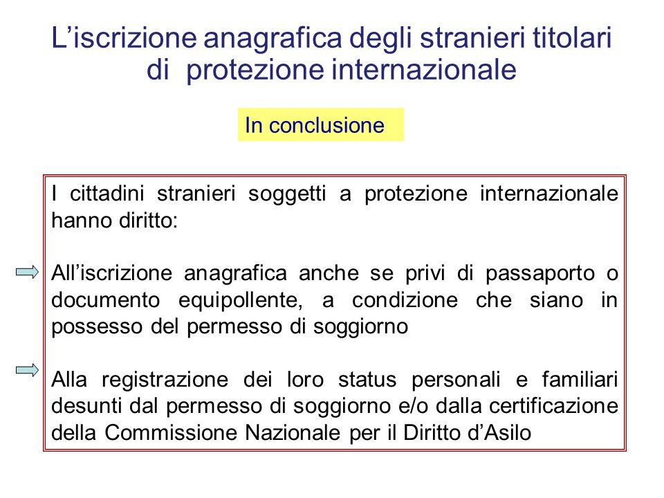 L'iscrizione anagrafica degli stranieri titolari di protezione internazionale