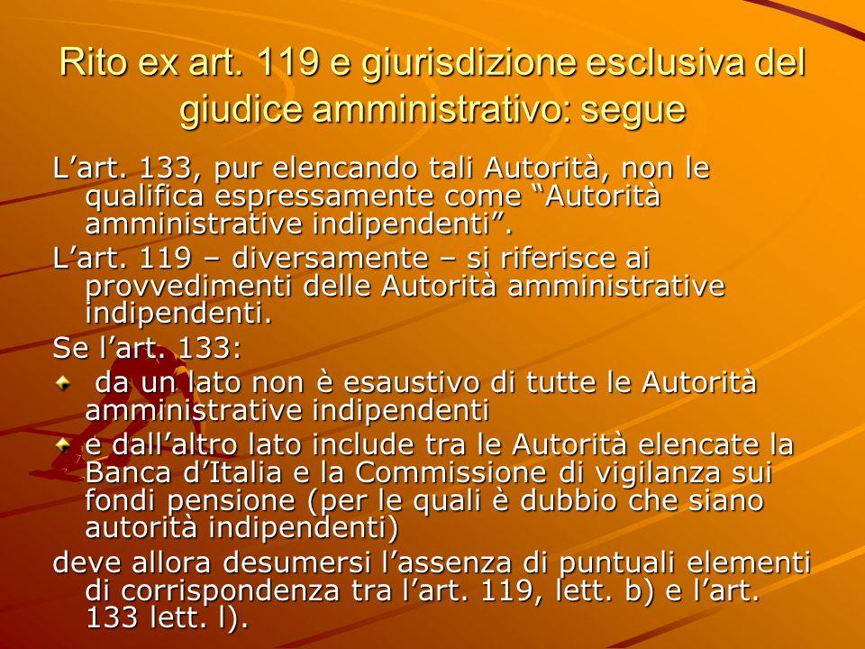 Rito ex art. 119 e giurisdizione esclusiva del giudice amministrativo: segue