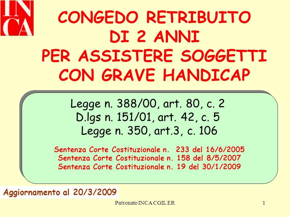 CONGEDO RETRIBUITO DI 2 ANNI PER ASSISTERE SOGGETTI CON GRAVE HANDICAP