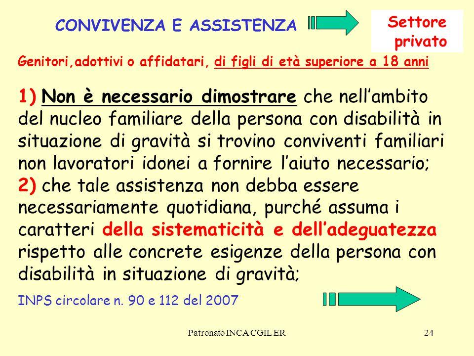 Settore privato. CONVIVENZA E ASSISTENZA. Genitori,adottivi o affidatari, di figli di età superiore a 18 anni.