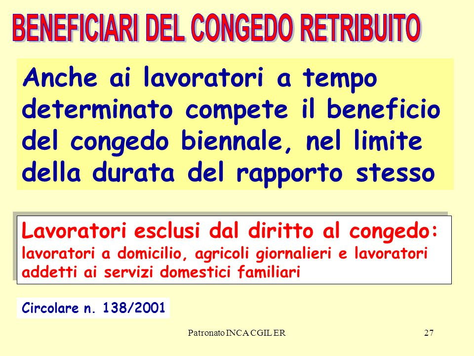 BENEFICIARI DEL CONGEDO RETRIBUITO