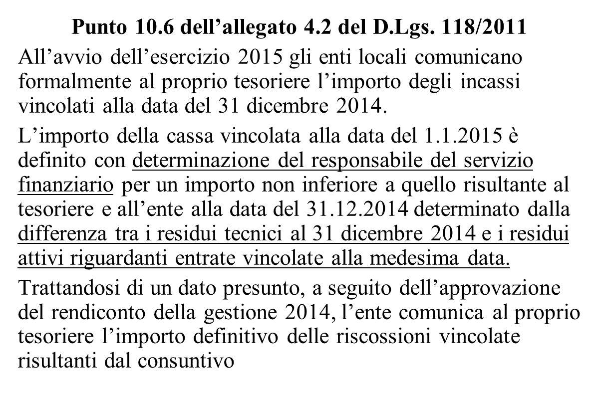 Punto 10.6 dell'allegato 4.2 del D.Lgs. 118/2011