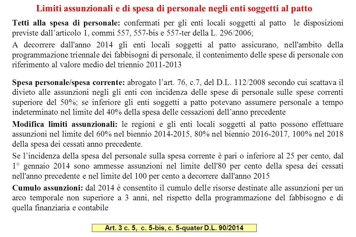 Art. 3 c. 5, c. 5-bis, c. 5-quater D.L. 90/2014
