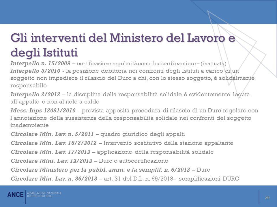 Gli interventi del Ministero del Lavoro e degli Istituti