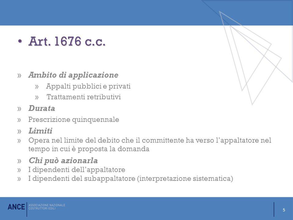 Art. 1676 c.c. Ambito di applicazione Durata Limiti Chi può azionarla