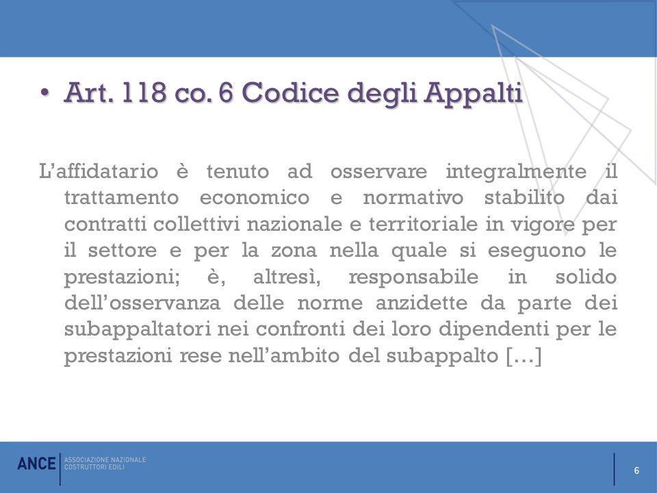 Art. 118 co. 6 Codice degli Appalti