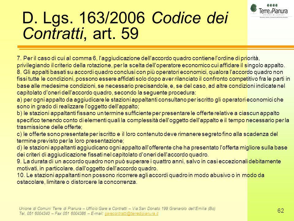 D. Lgs. 163/2006 Codice dei Contratti, art. 59