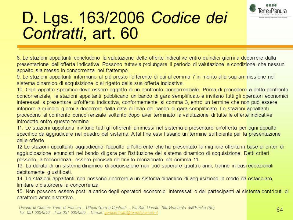 D. Lgs. 163/2006 Codice dei Contratti, art. 60